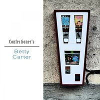 Confectioner's — Betty Carter