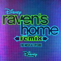 Raven's Home: Remix, The Musical Episode — сборник