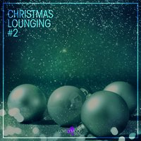Christmas Lounging, Vol. 2 — сборник