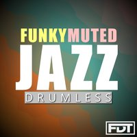 Funky Muted Jazz Drumless — Andre Forbes