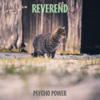 Reverend — Psycho Power