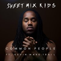 Common People — Sweet Mix Kids