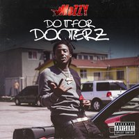 Do It for Dooterz — Mozzy