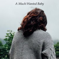 A Much Wanted Baby — Sociable Instruments