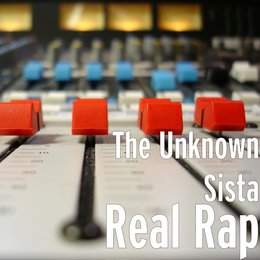 Real Rap — The Unknown Sista