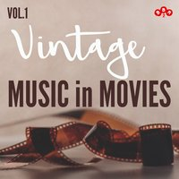 Vintage Music in Movies, Vol.1 — сборник