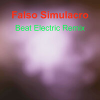 Beat Electric Remix — Falso Simulacro