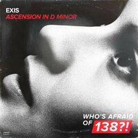 Ascension In D Minor — Exis