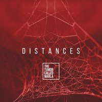 Distances — The Tumor Called Marla