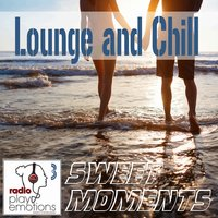 Play Emotions, Vol. 3 Lounge and Chill Sweet Moments — сборник