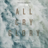 All Cry Glory — Onething Live