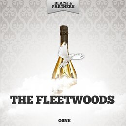 Gone — The Fleetwoods