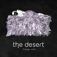 Playing Dead — The Desert