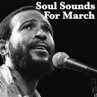 Soul Sounds For March — сборник