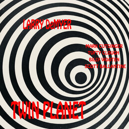 Twin Planet — Larry DeMyer