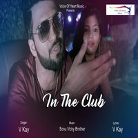 In The Club — V. Kay