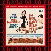 The Girl Can't Help It, The Greatest Rock 'N' Roll Film Of The 50's, Vol. 2 — сборник