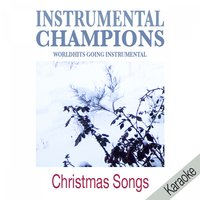 Christmas Songs — Instrumental Champions