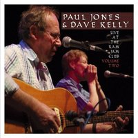 Live at the Ram Jam Club, Vol. 2 — Paul Jones, Dave Kelly, Paul Jones & Dave Kelly