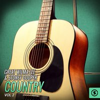 The Great Wilma Lee & Stoney Cooper Country, Vol. 2 — Wilma Lee, Stoney Cooper