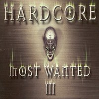 Hardcore Most Wanted, Vol. 3 — сборник