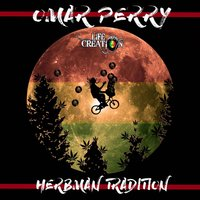 Herbman Tradition — Omar Perry