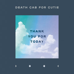 Thank You for Today — Death Cab for Cutie