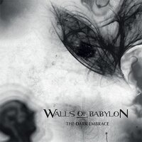 The Dark Embrace — Walls of Babylon
