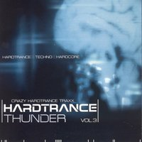 Hardtrance Thunder, Vol. 3 — сборник