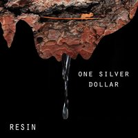 One Silver Dollar — Resin