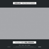 The End of Radio — Shellac