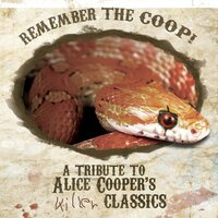 Remember The Coop! A Tribute To Alice Cooper's Killer Classics — сборник