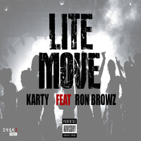 Lite Move — Karty, Ron Browz