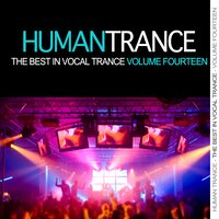 Human Trance, Vol. 14 - Best in Vocal Trance! — сборник