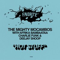 Hot Stuff — The Mighty Mocambos