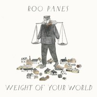 Weight of Your World EP — Roo Panes