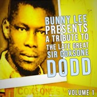 Bunny Lee Presents A Tribute To The Late Great Sir Coxsone Dodd, Vol. 1 — сборник