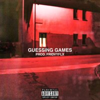 Guessing Games — Maxxx