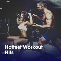 Hottest Workout Hits — Cardio Workout, Workout Crew, Running Workout Music