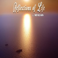 Reflections of Life — Menelaos Kanakis