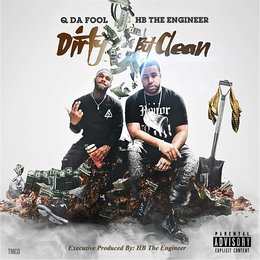 Dirty but Clean — Q da Fool & HB the Engineer