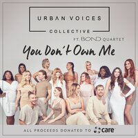 You Don't Own Me — Urban Voices Collective, BOND