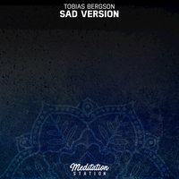 Sad Version — Tobias Bergson