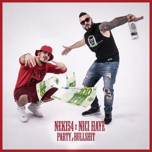 NEKI54 with Nici Haye, TadloS, NEKI54 - Fuck auf die Bitch (Prod. Neki54)