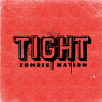 Tight — Zombie Nation