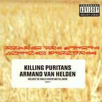 Killing Puritans — Armand Van Helden