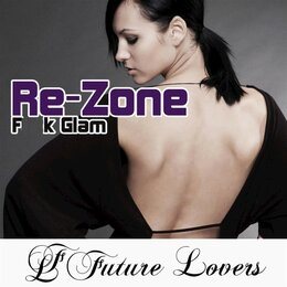 F  k Glam — Re-Zone