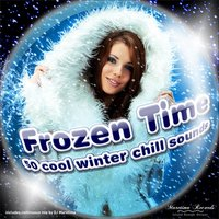 Frozen Time - 50 Cool Winter Chill Sounds — сборник