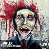 Psychological Attack — Droplex