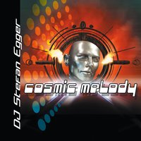 Cosmic Melody (The Cosmic Project) — Dj Stefan Egger